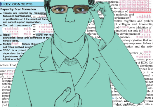 "An illustrated figure styled as a doctor in a lab coat holds a clipboard. A pair of real, photographed eyes peers out from the doctor's glasses. The image background is composed of medical textbook excerpts with ""high-yield"" phrases erased and replaced by lines from Scantron answer sheets. Illustration by Melody Yenn."
